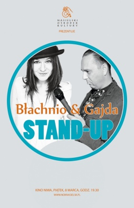 Błachnio & Gajda Stand-Up Kliknięcie w obrazek spowoduje wyświetlenie jego powiększenia