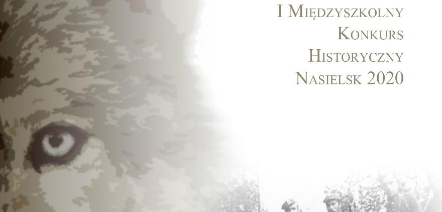 """I Konkurs historyczny """"Żołnierze Wyklęci 1944-1963"""" Kliknięcie w obrazek spowoduje wyświetlenie jego powiększenia"""